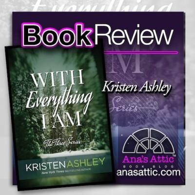 With Everything I Am Kristen Ashley