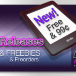 New Kindle Releases, 99 cent and FREE books 12-30-14