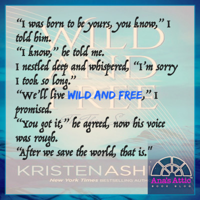 Wild and Free quote Kristen Ashley