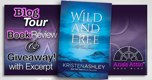 Wild and Free Kristen Ashley
