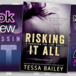 Megan's Musings – Risking it All by Tessa Bailey with $50 Sephora Card Giveaway