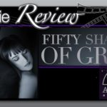 Movie Review – Fifty Shades of Grey