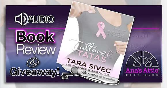 Audiobook Review – Tattoos and Tatas by Tara Sivec with giveaway