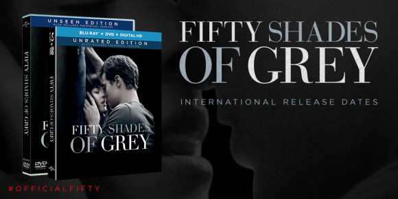 Fifty Shades DVD – International Release Dates #OfficialFifty