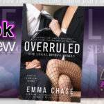 Book Review – Overruled by Emma Chase
