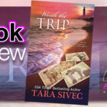 Book Review – Worth The Trip by Tara Sivec