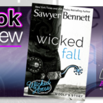 Book Review – Wicked Fall by Sawyer Bennett