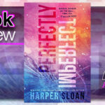 Book Review – Perfectly Imperfect by Harper Sloan