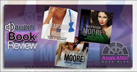 Audiobook Series Review: Needing Moore Series by Julie Richman
