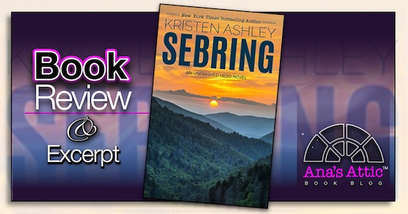 Book Review – Sebring by Kristen Ashley with Signed Series Giveaway