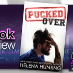 Book Review – Pucked Over by Helena Hunting w/ Deleted Scene