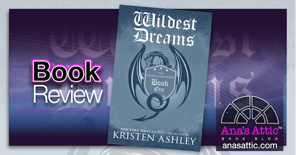 Book Review – Wildest Dreams by Kristen Ashley