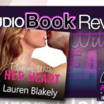 Audiobook Review – Playing With Her Heart by Lauren Blakely
