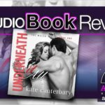 Audiobook Review – Underneath It All by Kate Canterbary