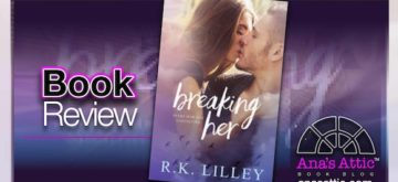 Book Review – Breaking Her by RK Lilley