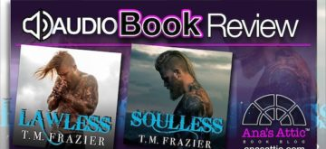 Audiobook Review – Lawless and Soulless by TM Frazier
