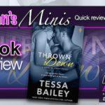 Megan's Minis – Thrown Down by Tessa Bailey