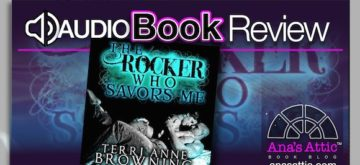 Audiobook Review: The Rocker Who Savors Me by Terri Anne Browning