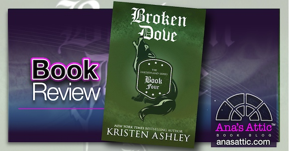 Book Review – Broken Dove by Kristen Ashley