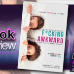 Book Review – F*cking Awkward Anthology