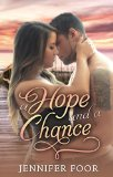 hope and a chance