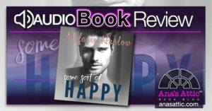 Some Sort of Happy Audiobook