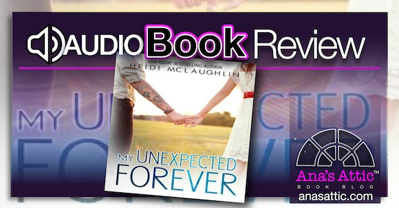 Audiobook Review – My Unexpected Forever by Heidi McLaughlin