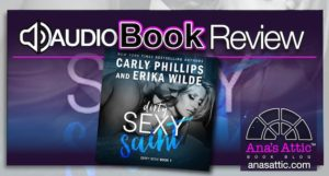 Audiobook Review – Dirty Sexy Saint by Carly Phillips and Erika Wilde