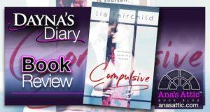 Dayna's Diary – Compulsive (Liar Duet Book 1) by Lia Fairchild
