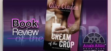 Book Review – Cream of the Crop by Alice Clayton