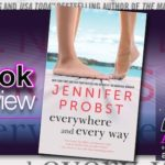 Book Review – Everywhere and Every Way by Jennifer Probst