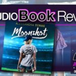 Audiobook Review – Moonshot by Alessandra Torre
