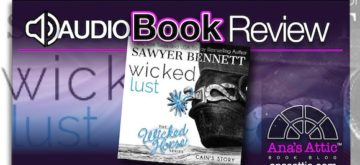 Audiobook Review – Wicked Lust by Sawyer Bennett