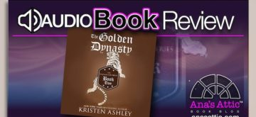 Audiobook Re-read Review – The Golden Dynasty by Kristen Ashley