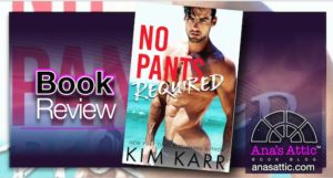Book Review – No Pants Required by Kim Karr