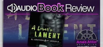 Audiobook Review – A Lover's Lament by K.L. Grayson and B.T. Urruela
