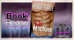 Book Review – Sex Machine by Marie Force