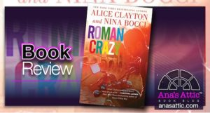 Book Review – Roman Crazy by Alice Clayton and Nina Bocci