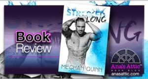 Book Review – Stroked Long by Meghan Quinn