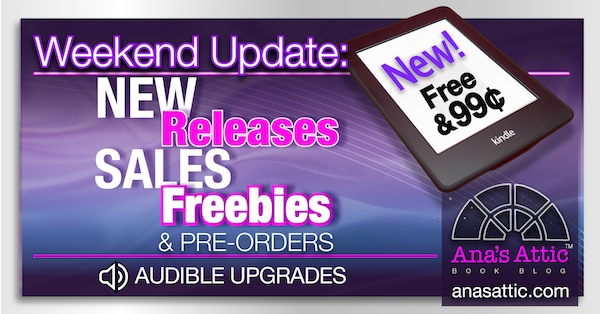 Weekend Update – New Kindle Releases, Sales and Freebies 10-16-16