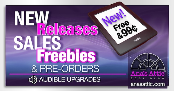 New Kindle Releases, Sales, Freebies and Audiobook Upgrades