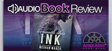 Audiobook Review – Beneath This Ink by Meghan March