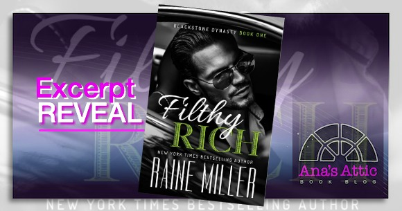 Excerpt Reveal – Filthy Rich by Raine Miller