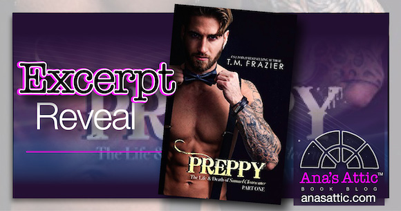 Excerpt Reveal – Preppy by T.M. Frazier