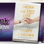 Book Review – Swear on This Life by Renee Carlino