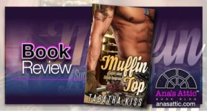 Book Review – Muffin Top by Tabatha Kiss