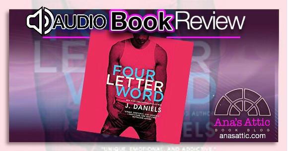 Audiobook Review – Four Letter Word by J. Daniels