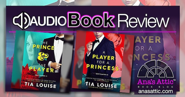 Audiobook Review – The Dirty Players Duet by Tia Louise