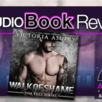 Audiobook Review – Walk of Shame 1-3 by Victoria Ashley