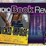 Audiobook Review – Wicked Impulse by Chelle Bliss